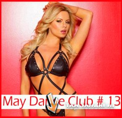VA - May Dance Club # 13 (18.05.2011) MP3