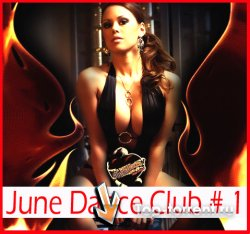 VA - June Dance Club # 1