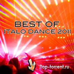 Best Of Italo Dance 2011 (����������� ����)