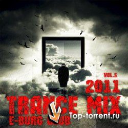 E-Burg CLUB - Trance MiX 2011 vol.5