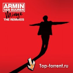 Armin van Buuren - Mirage (The Remixes) (2011) MP3