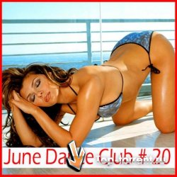VA - June Dance Club # 1-20 [June]
