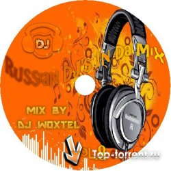 DJ Woxtel - Russian DJ's In Da Mix vol.8