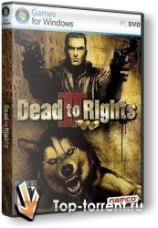 Dead to Rights 2: Hell to Pay | RePack