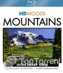 HD Moods: Горы / HD Moods: Mountains