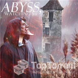 Abyss, Watching Me - Don't Take Away This Moment