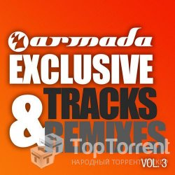 VA - Armada Exclusive Tracks & Remixes Vol. 3 (2011)