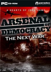 Arsenal of Democracy. The Next War