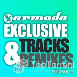 VA - Armada Exclusive Tracks & Remixes 2012 Vol.1