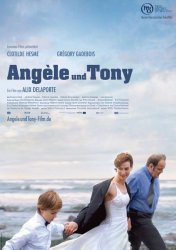 Анжель и Тони / Angele et Tony