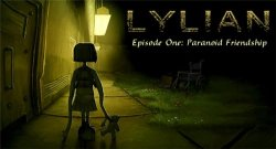Lylian Episode One: Paranoid Friendship