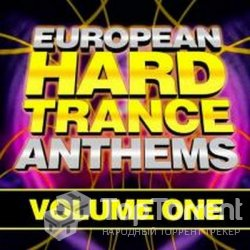 VA - European Hard Trance Anthems Vol.1