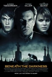 Сквозь тьму / Beneath the Darkness (2011)