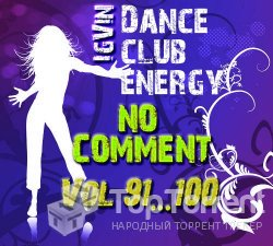 IgVin - Dance club energy Vol.91-100 (no comment)
