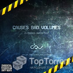 VA - Causes Bad Volumes [Dubstep Addiction] Part 1