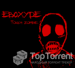 Eboxyde - Touch zombie