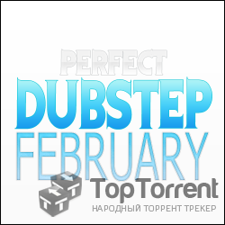 VA - Perfect DubStep February 2012