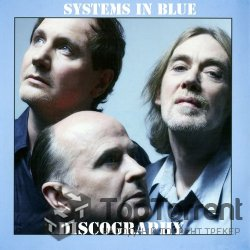 Systems In Blue - ����������� (2004 - 2011)