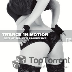 VA-Trance In Motion vol 112