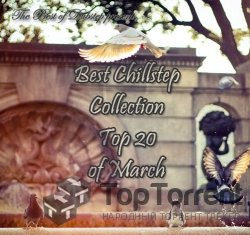 VA - Best Chillstep Collection (March 2012)