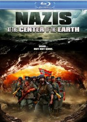 ������� � ������ ����� / Nazis at the Center of the Earth