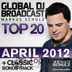 Global DJ Broadcast Top 20 April 2012 (27.04.2012)