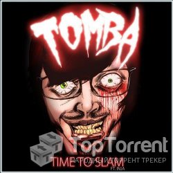 Tomba - Time To Slam