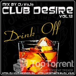 Dj VoJo - Club Desire vol.12: Drink Off
