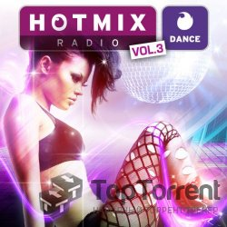 VA - Hotmixradio Dance vol. 3 (2012)