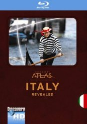 Discovery Atlas: Италия / Discovery Atlas: Italy Revealed (2006)