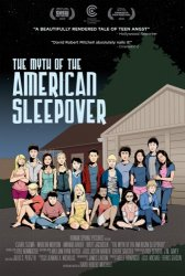 ��� �� ������������ ��������� / The Myth of the American Sleepover (2010)