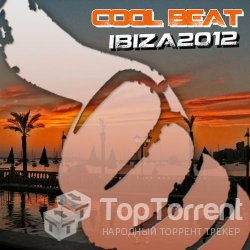 Cool Beat Ibiza 2012 (House)