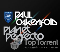 Paul Oakenfold - Planet Perfecto 082 (28.05.2012)