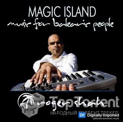 Roger Shah - Magic Island - Music for Balearic People 210