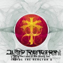 Juno Reactor - From the Land of the Rising Sun - Inside the Reactor