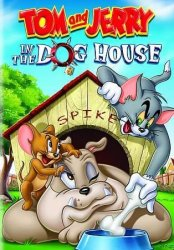 ��� � ������: � �������� ������ / Tom and Jerry: In the Dog House (2012)