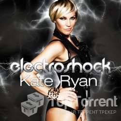 Kate Ryan - Electroshock