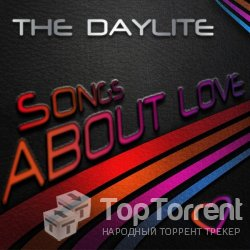 The Daylite - Songs About Love