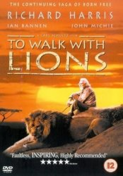 Прогулка со львами / To Walk with Lions (1999)