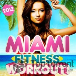 VA - Miami Fitness Workout (2012)
