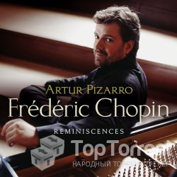 Reminiscences - Frederic Chopin (Artur Pizarro) - 2004