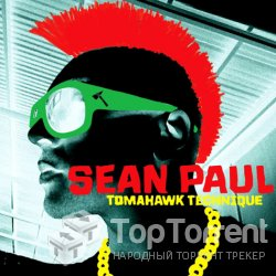Sean Paul - Tomahawk Technique [2012]