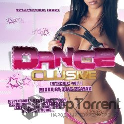 VA - Danceclusive in the Mix vol. 1 [mixed By Dual Playaz] (2012)