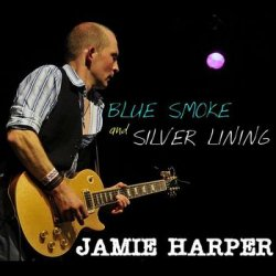 Jamie Harper - Blue Smoke And Silver Lining (2012)