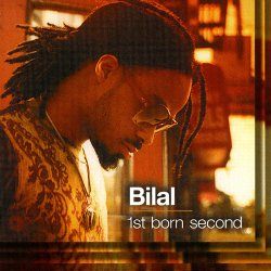 Bilal - 1st Born Second (2001)