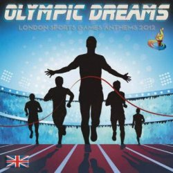 Olympic Dreams London Sports Anthems (2012)
