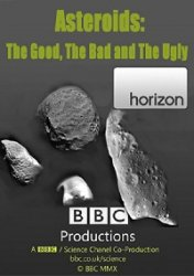 Астероиды: хорошие, плохие, злые / Asteroids: The Good, the Bad and the Ugly (2010)