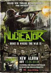 Nucleator - Home Is Where War Is (2012)