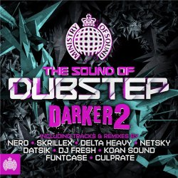 Ministry Of Sound - The Sound Of Dubstep Darker 2 (2012)