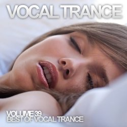 VA - Vocal Trance Volume 39 (2012)
